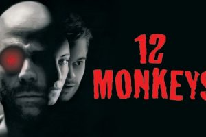 Twelve Monkeys / 12 Monkeys (1995) : Plot Ending Explained