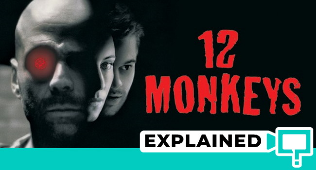 12 Monkeys Explained