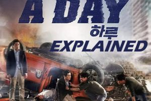 A Day (Korean Movie) Explained – Why are they looping?