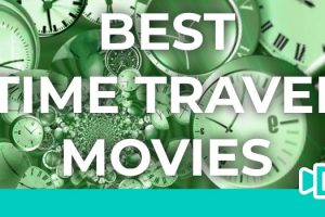 51 Best Time Travel Movies Ranked By BaTTR Score