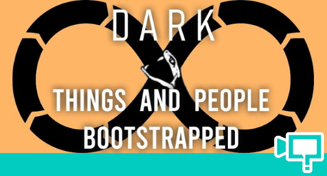 Items People Bootstrapped DARK series Netflix