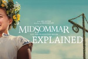 Midsommar Explained (2019 Film): What is it about?