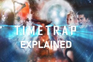 Time Trap Ending Explained (With Detailed Plot Analysis)