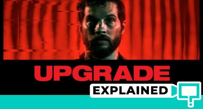 Upgrade movie explained