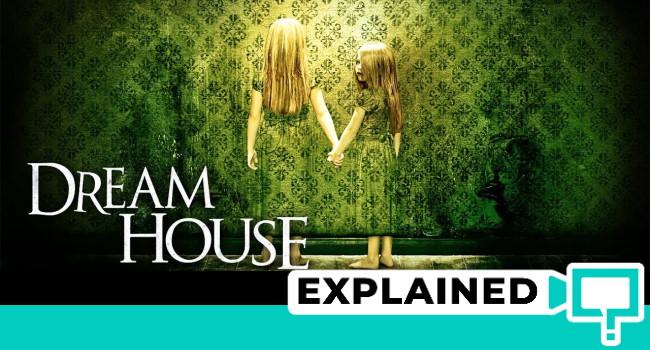 dream house explained ending