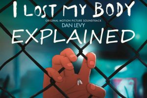 I Lost My Body: Explained Simply (2019 Netflix)