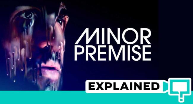 minor premise explained ending