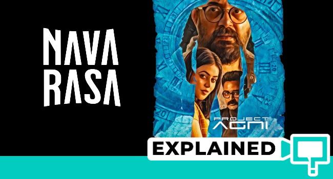 navarasa project agni plot ending explained