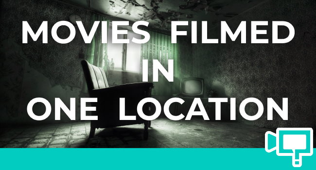 amazing movies filmed in one single location