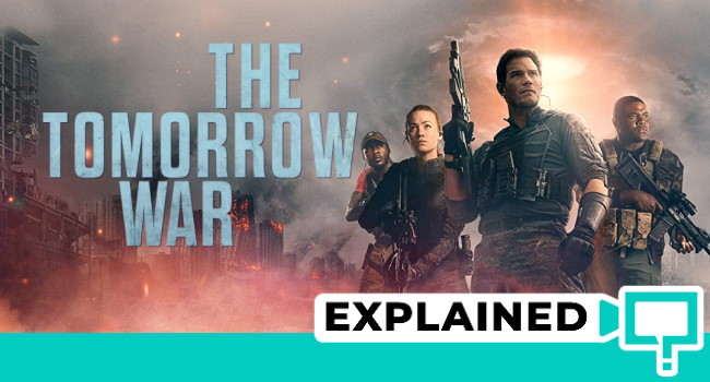 The Tomorrow War Explained