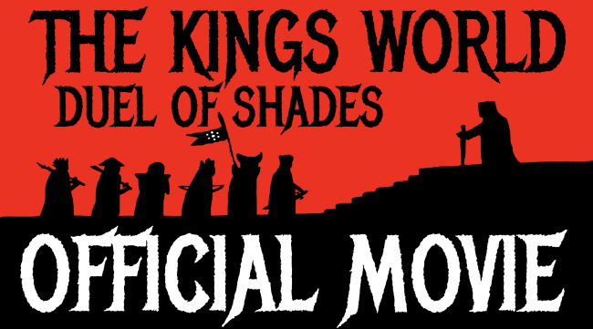the kings world Duel of Shades