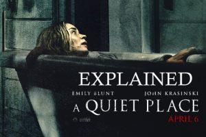 A Quiet Place (2018) : Movie Plot Holes Explained