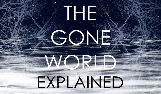 the gone world ending explained