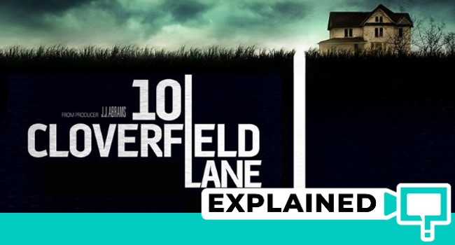 10 Cloverfield Lane Explained
