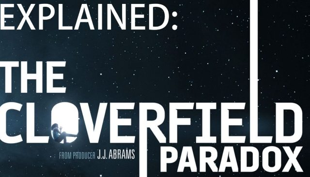 cloverfield paradox explained