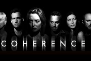 Coherence (2013) : Movie Plot Ending Explained