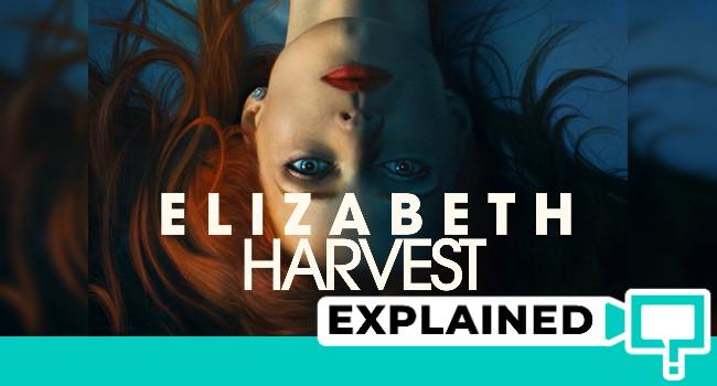 elizabeth harvest explained