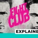 Fight Club Explained