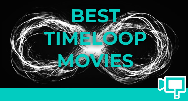 Best Time Loop Movies A Definitive List