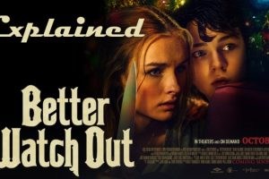Better Watch Out (2016) : Movie Explained In Short