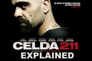Celda 211 / Cell 211 (2009) : Movie Explained In Short
