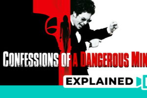 Confessions Of A Dangerous Mind (2002) : Movie Explained