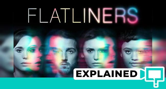 Flatliners Explained