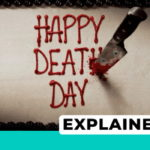 Happy Death Day Explained