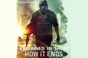 How It Ends (2018) : Movie Explained In Short
