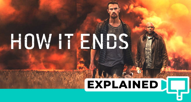 How It Ends Explained
