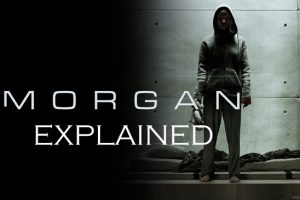 Morgan (2016) : Movie Plot Ending Explained