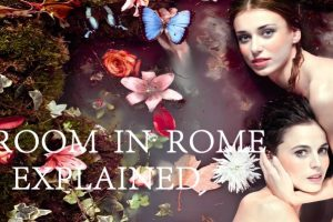Room In Rome (2010) : Movie Explained In Short