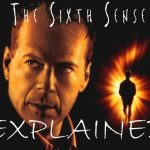 The Sixth Sense Explained