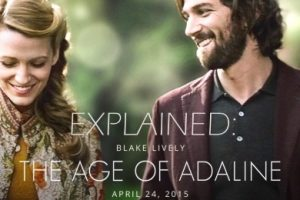 The Age of Adaline (2015) : Movie Explained In Short