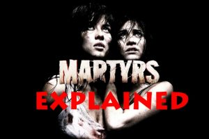 Martyrs (2008) : Movie Plot Ending Explained