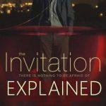the invitation explained