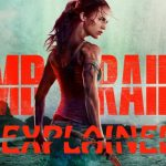 tomb raider 2018 explained