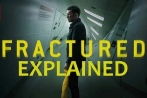 Fractured Movie Ending Explained (2019 Netflix)