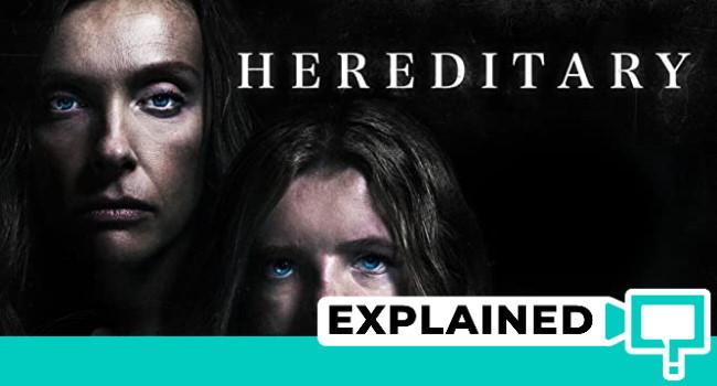 hereditary explained