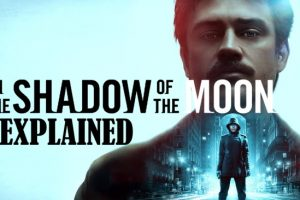 In The Shadow Of The Moon: Explained (2019 Netflix)