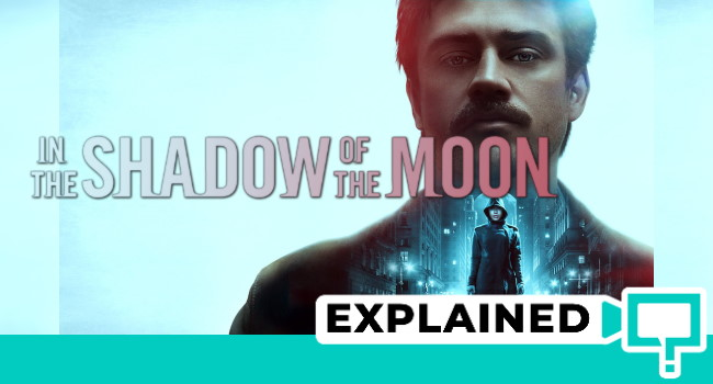 in the shadow of the moon explained
