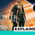 Jupiter Ascending explained