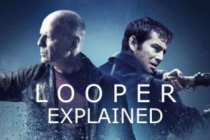 Looper (2012) : Movie Plot Ending Explained