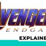 Avengers Endgame Timeline Explained