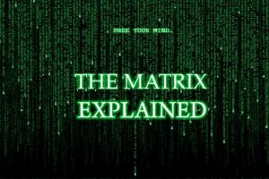 The Matrix Explained Simply (Full Plot & Ending Explained)