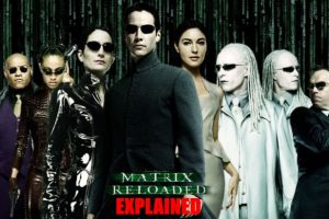 The Matrix Reloaded (2003) : Movie Plot Simplified Ending Explained