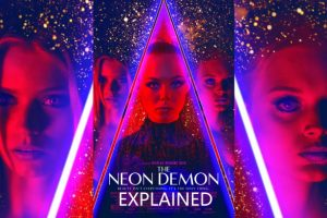The Neon Demon Explained: What is it about?