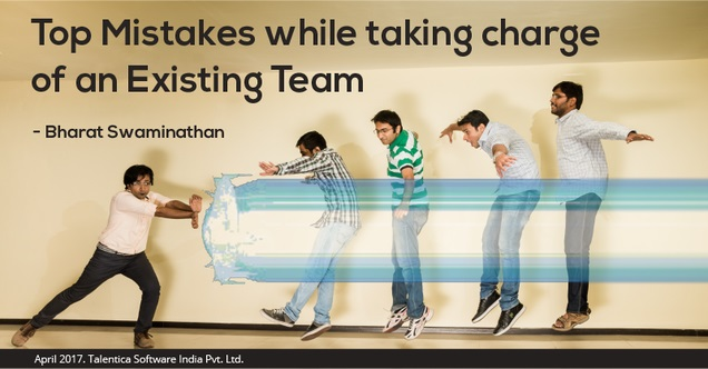 mistakes while taking on an existing team