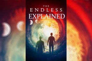 The Endless Explained (Connection to Resolution)