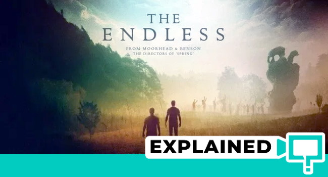 The Endless 2017 Explained